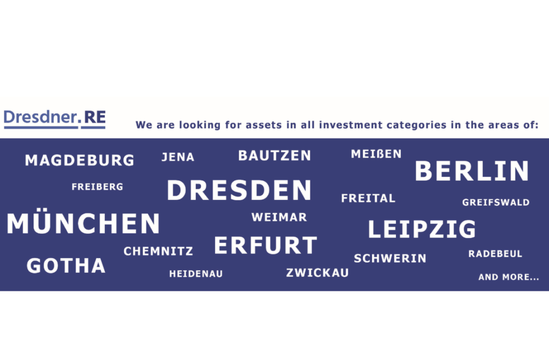 We are looking for Assets in all Investment Categories in East Germany.